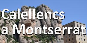 Calellencs a Montserrat