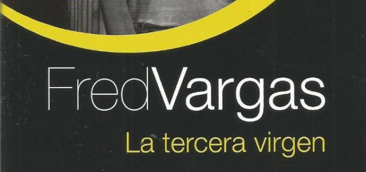 La tercera verge de Fred Vargas