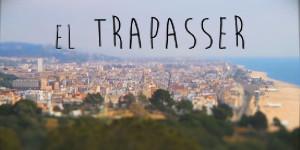 El Trapasser