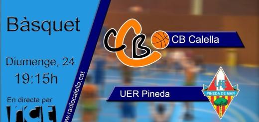 [Vídeo][Transmissió Esportiva] Bàsquet: CB Calella – UER Pineda