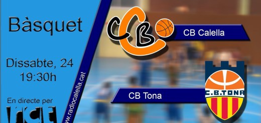 [Vídeo en directe] [Transmissió Esportiva] Bàsquet Sènior: CB Calella – CB Tona