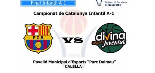 [Vídeo en directe] [Transmissió Bàsquet] Campionats de Catalunya Infantil A-1 (Final): FC Barcelona Lassa – Divina Seguros Joventut Badalona