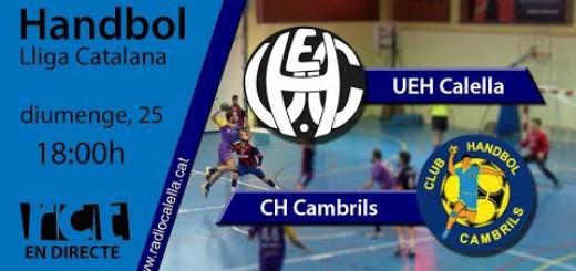 [Vídeo en Directe] [Transmissió Esportiva] Handbol: UEH Calella – CH Cambrils